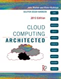 Cloud Computing Architected: Solution Design Handbook (English Edition)