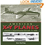 American X & Y Planes, Vol. 1: Experimental Aircraft to 1945 (Crowood Aviation)