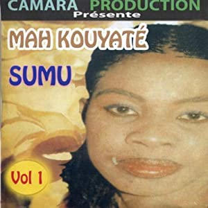 Mah Kouyaté -  Sumu Vol.1
