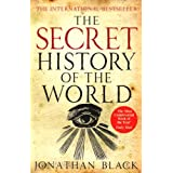 The Secret History of the Worldby Jonathan Black
