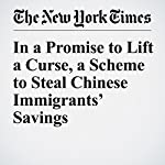 In a Promise to Lift a Curse, a Scheme to Steal Chinese Immigrants' Savings | Liz Robbins