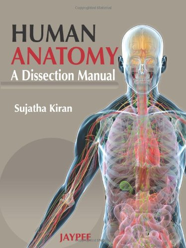Human Anatomy: A Dissection Manual