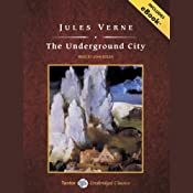 The Underground City | [Jules Verne]
