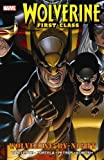 img - for Wolverine: First Class - Wolverine-by-Night (Wolverine: First Class (Marvel Comics)) book / textbook / text book