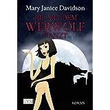 """Die mit dem Werwolf tanztvon """"Mary Janice Davidson"""""""