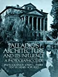 img - for Palladio's Architecture and Its Influence: A Photographic Guide by Farber, Joseph C., Reed, Henry Hope (1980) Paperback book / textbook / text book