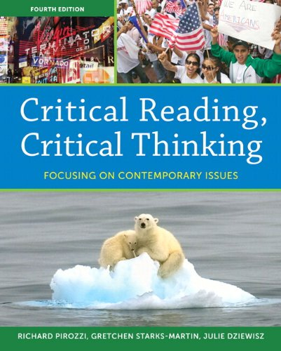 Critical Reading Critical Thinking Focusing on Contemporary Issues with NEW MyReadingLab Access Card Package 4th Edition