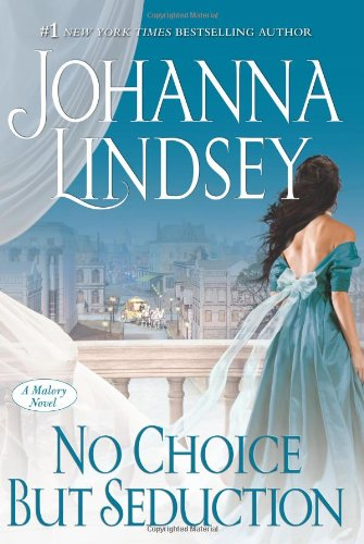 Image of No Choice But Seduction: A Malory Novel (The Malory-Anderson Family)