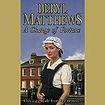 A Change of Fortune | Beryl Matthews
