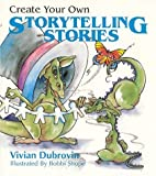 img - for Create Your Own Storytelling Stories by Vivian Dubrovin (1995-09-01) book / textbook / text book