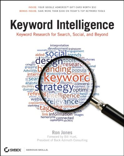Keyword Intelligence: Keyword Research for Search, Social, and Beyond