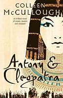 Antony and Cleopatra (Masters of Rome Book 7)