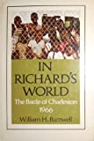 img - for In Richard's world; the battle of Charleston, 1966 book / textbook / text book
