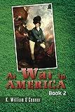 At War in America: Book 2: Volume 2