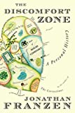 The Discomfort Zone: A Personal History (0312426402) by Franzen, Jonathan