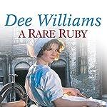 A Rare Ruby | Dee Williams
