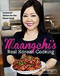 Maangchi's Real Korean Cooking: Authe...