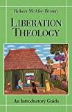 Liberation Theology: An Introductory Guide (0664254241) by Brown, Robert McAfee
