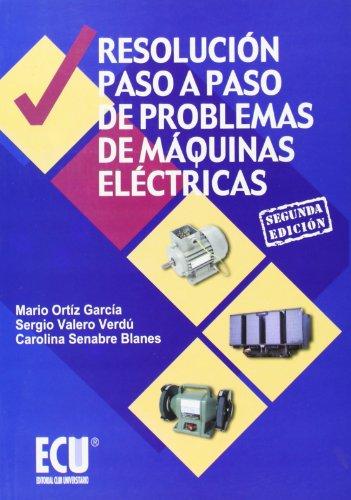 RESOLUCION PASO A PASO DE PROBLEMAS DE MAQUINAS ELECTRICAS