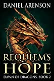 Requiem's Hope (Dawn of Dragons Book 2) (English Edition)