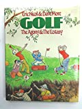 img - for Golf: The Agony and the Ecstasy by Eric & More, Dave Nicol (1982-05-03) book / textbook / text book