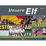 Unsere Elf 2017 - Die Deutsche Nationalmannschaft, Fußballkalender, Fankalender - 39 x 30 cm