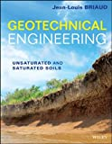 img - for By Jean-Louis Briaud Geotechnical Engineering: Unsaturated and Saturated Soils (1st Edition) book / textbook / text book
