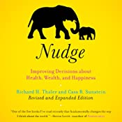 Hörbuch Nudge: Improving Decisions About Health, Wealth, and Happiness