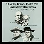 Crashes, Booms, Panics, and Government Regulations | Robert Sobel,Roger Lowenstein