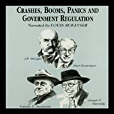 img - for Crashes, Booms, Panics, and Government Regulations book / textbook / text book