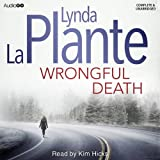 Lynda La Plante Wrongful Death (Audio Go)