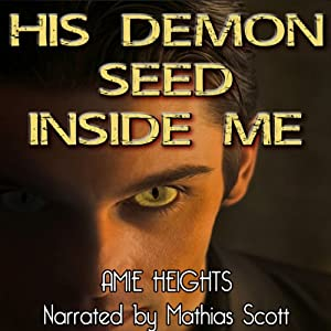 His Demon Seed Inside Me - Breeding with Evil Audiobook