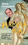 Mamma Mia! (0847837416) by Severgnini, Beppe