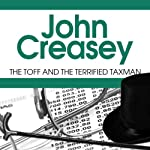 The Toff and the Terrified Taxman | John Creasey