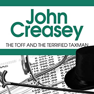 The Toff and the Terrified Taxman | [John Creasey]