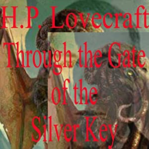 Through the Gates of the Silver Key Audiobook