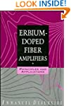 Erbium-Doped Fiber Amplifiers: Princi...