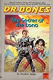 The Secret of Lona (Dr. Bones #1) (044115672X) by Leigh, Stephen