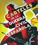 Carteles De La Guerra Civil Espaola...