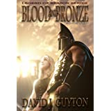 Blood and Bronze (Legend of Reason Series)