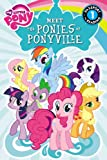 My Little Pony: Meet the Ponies of Ponyville (Passport to Reading Level 1)