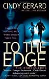 """To the Edge (Bodyguards)"" av Cindy Gerard"