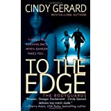 To the Edge (Bodyguards)by Cindy Gerard