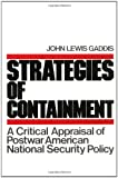 Strategies of Containment: A Critical Appraisal of Postwar American National Security (Galaxy Books) (0195030974) by Gaddis, John Lewis
