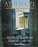 Athenaze: An Introduction to Ancient Greek (0195149564) by Lawall, Gilbert