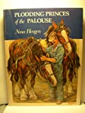 img - for Plodding princes of the Palouse book / textbook / text book