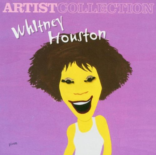 Whitney Houston - Artist Collection Whitney Houston - Lyrics2You