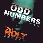 Odd Numbers: A Hanne Wilhelmsen Novel   Anne Holt, Anne Bruce - translator