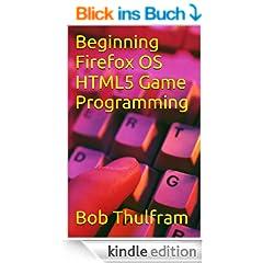 Beginning Firefox OS HTML5 Game Programming