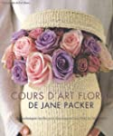 Le cours d'art floral de Jane Packer...
